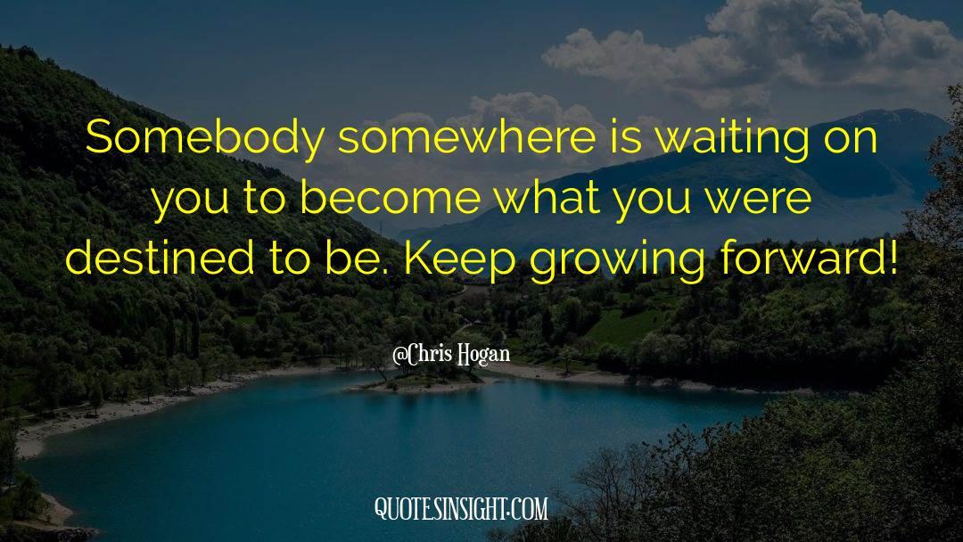 Chris Hogan Quotes #1443713