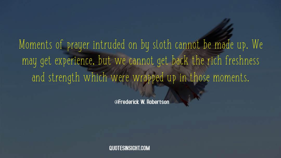 Frederick W. Robertson Quotes #1124698
