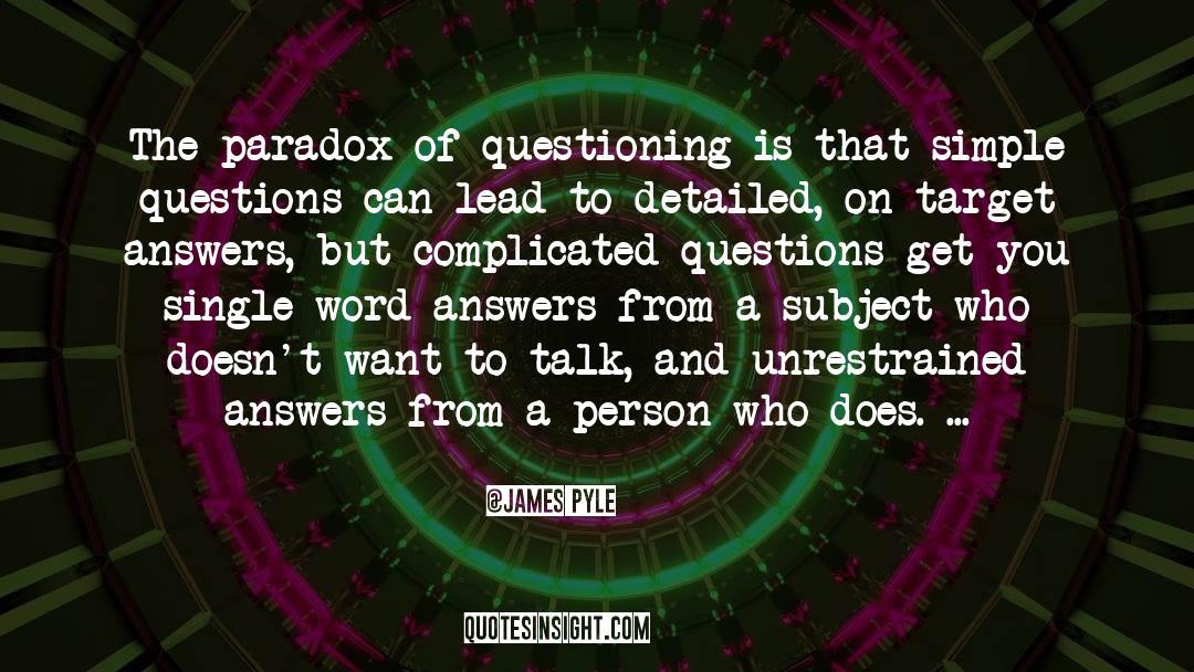 James Pyle Quotes #1195300