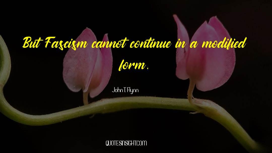 John T. Flynn Quotes #1156967