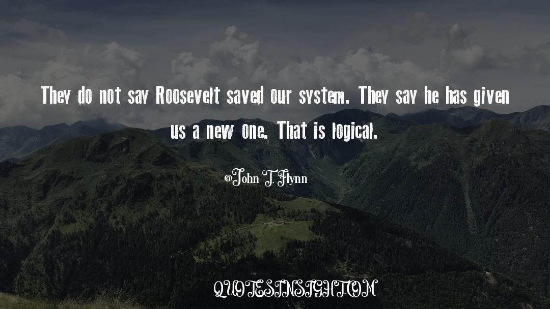 John T. Flynn Quotes #1166324