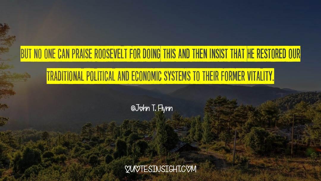 John T. Flynn Quotes #1317045