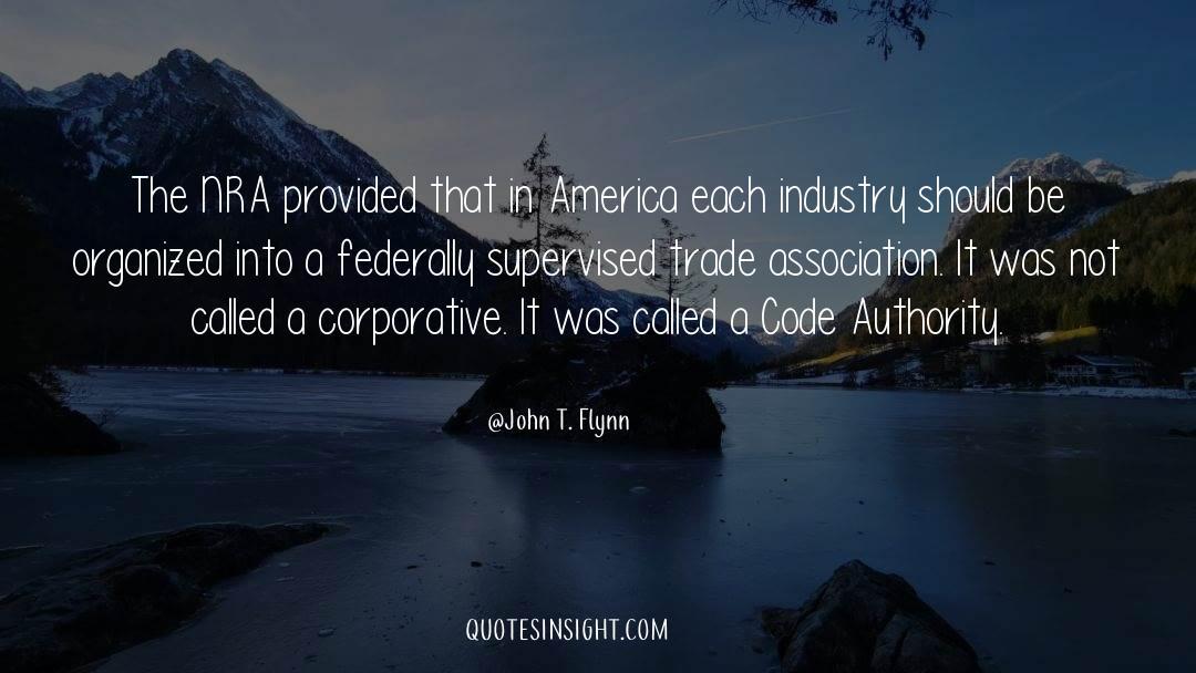 John T. Flynn Quotes #1321220