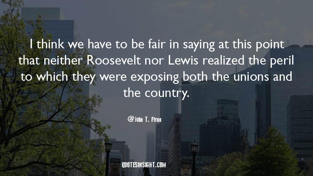 John T. Flynn Quotes #1513110