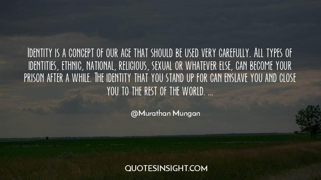 Murathan Mungan Quotes #876869