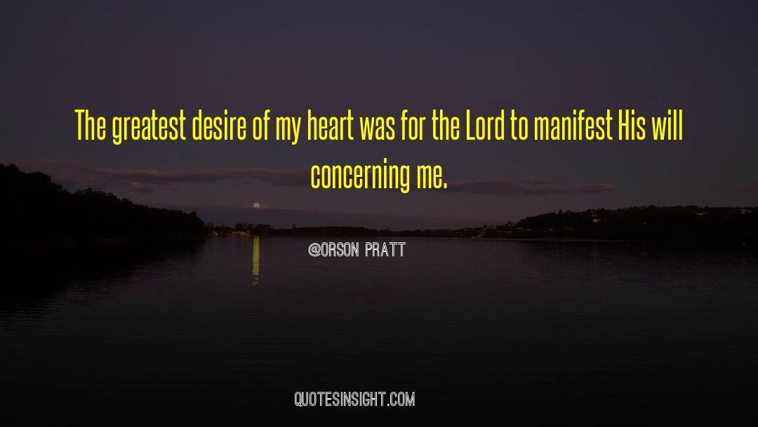 Orson Pratt Quotes #1011064