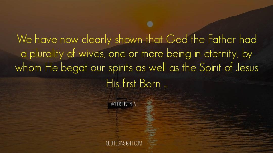 Orson Pratt Quotes #381206