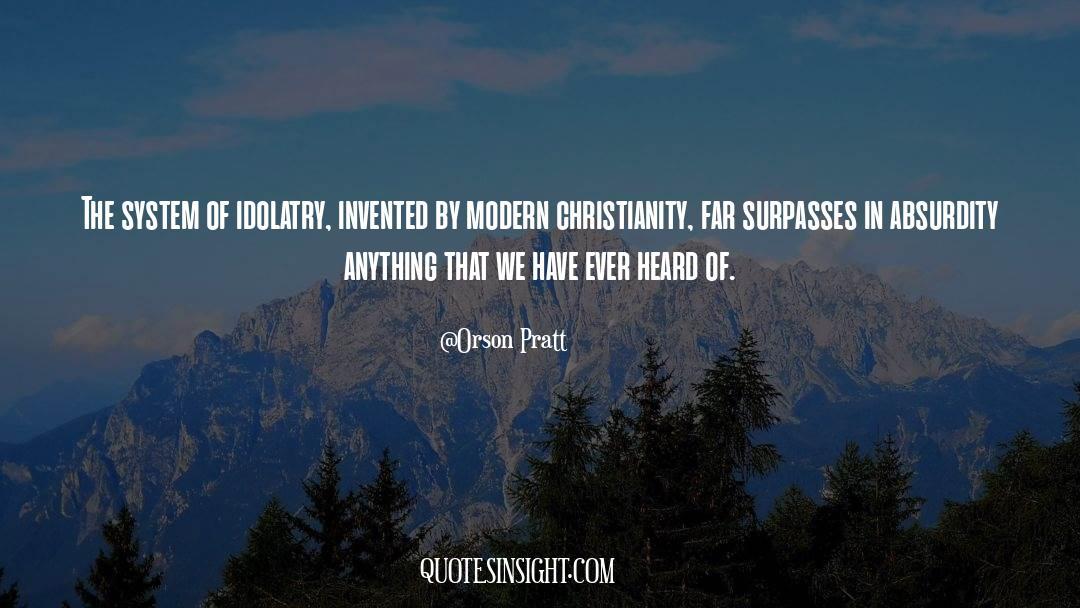 Orson Pratt Quotes #917177