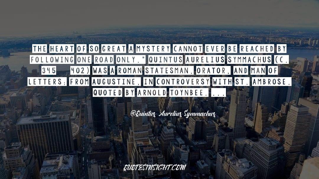 Quintus Aurelius Symmachus Quotes #2824