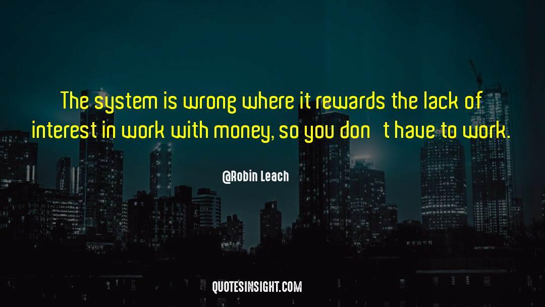 Robin Leach Quotes #122646