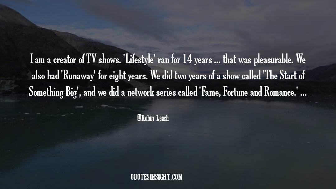 Robin Leach Quotes #1592125