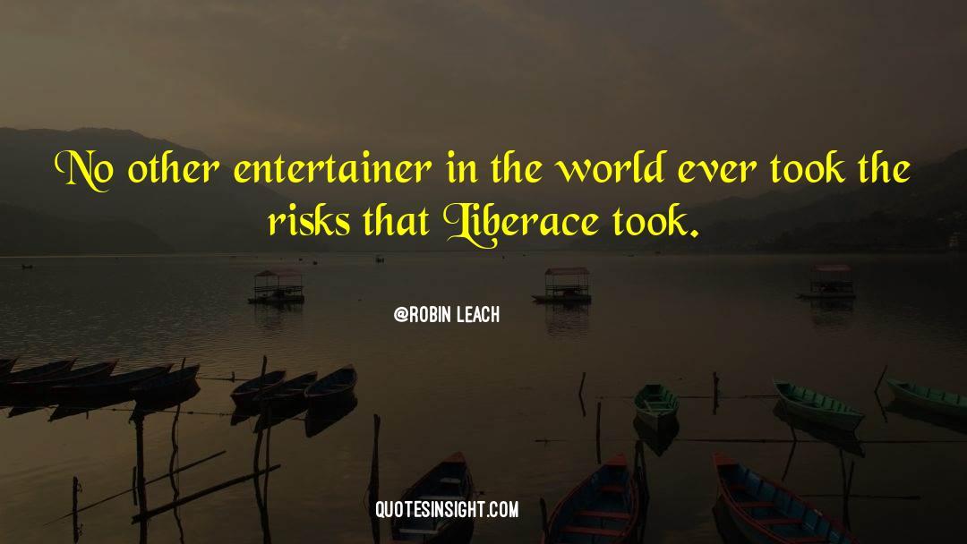 Robin Leach Quotes #310686