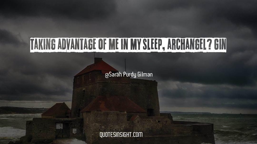 Sarah Purdy Gilman Quotes #622091