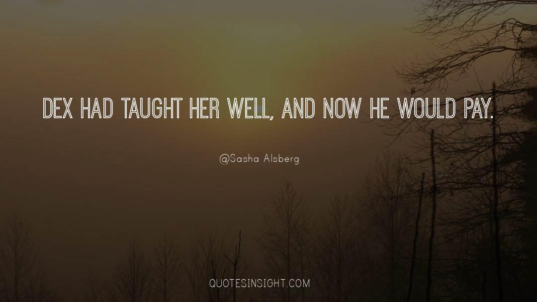 Sasha Alsberg Quotes #242735