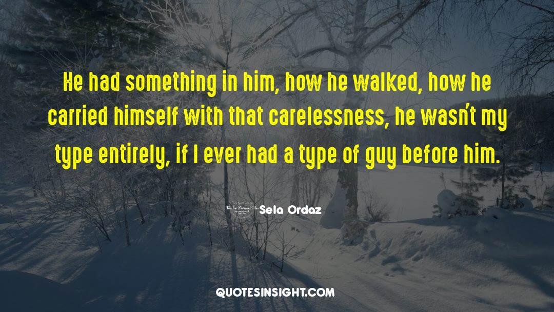 Sela Ordaz Quotes #290942