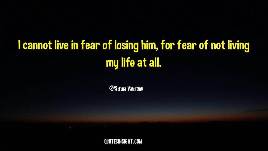 Serena Valentino Quotes #1152888