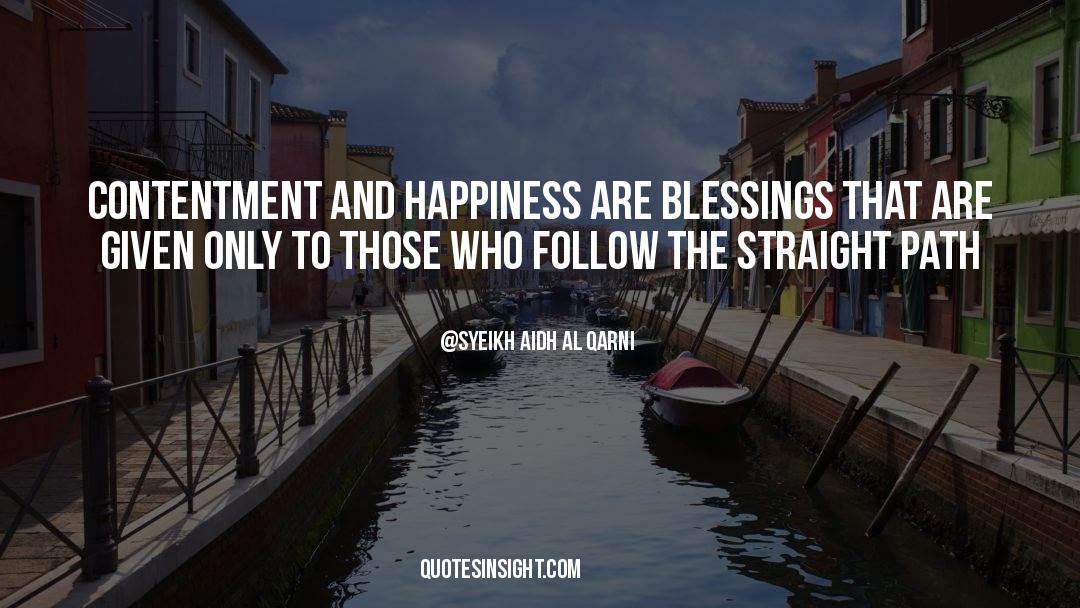 Syeikh Aidh Al Qarni Quotes #429497
