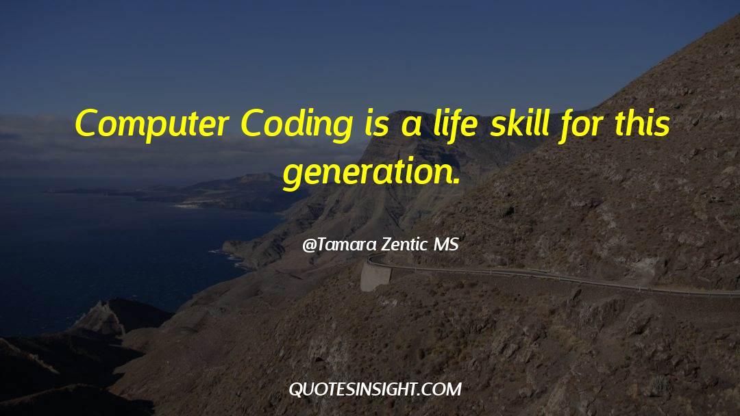Tamara Zentic MS Quotes #207723