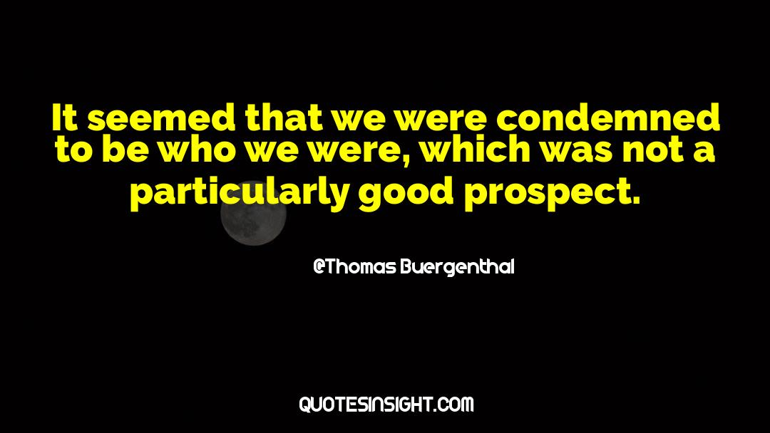 Thomas Buergenthal Quotes #1286075