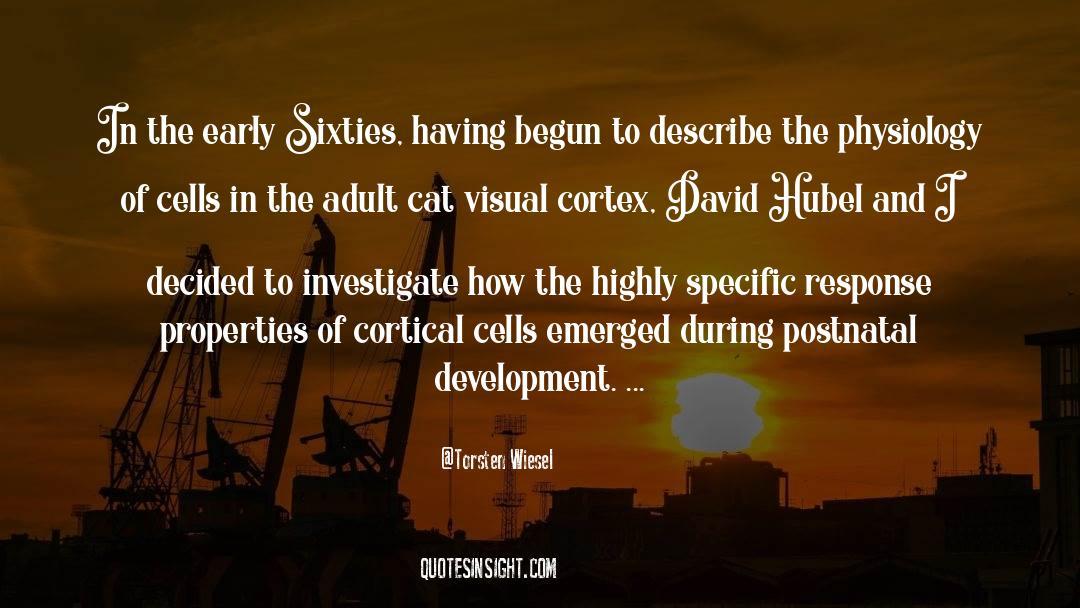 Torsten Wiesel Quotes #584867