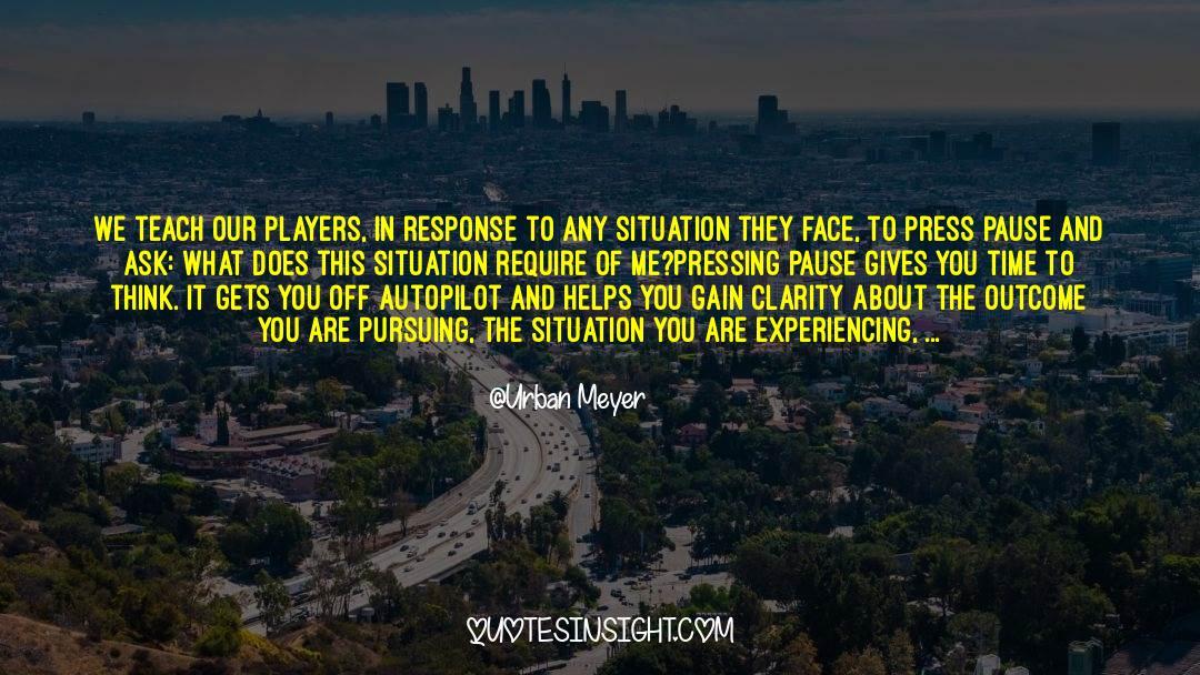 Urban Meyer Quotes #1072131
