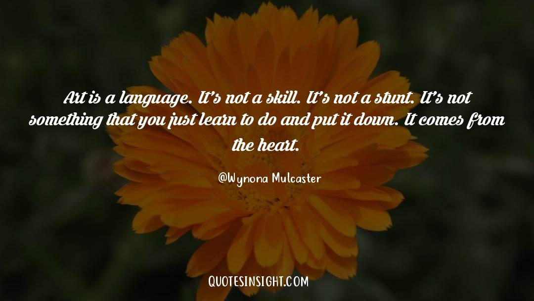 Wynona Mulcaster Quotes #60785