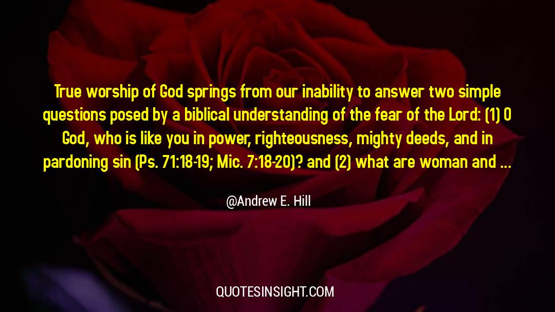 4 quotes by Andrew E. Hill