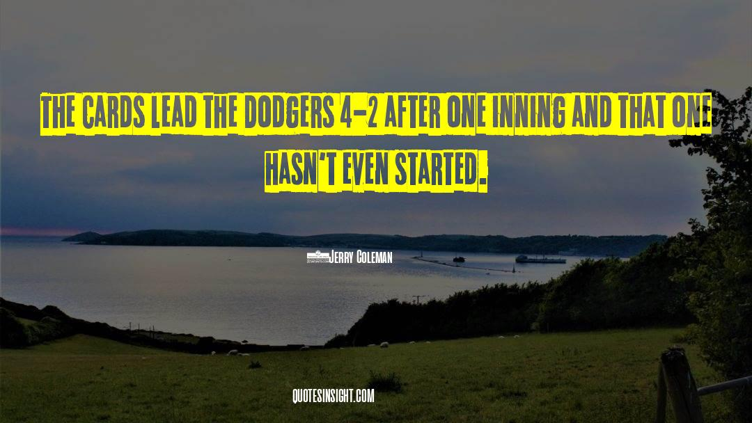 4 quotes by Jerry Coleman