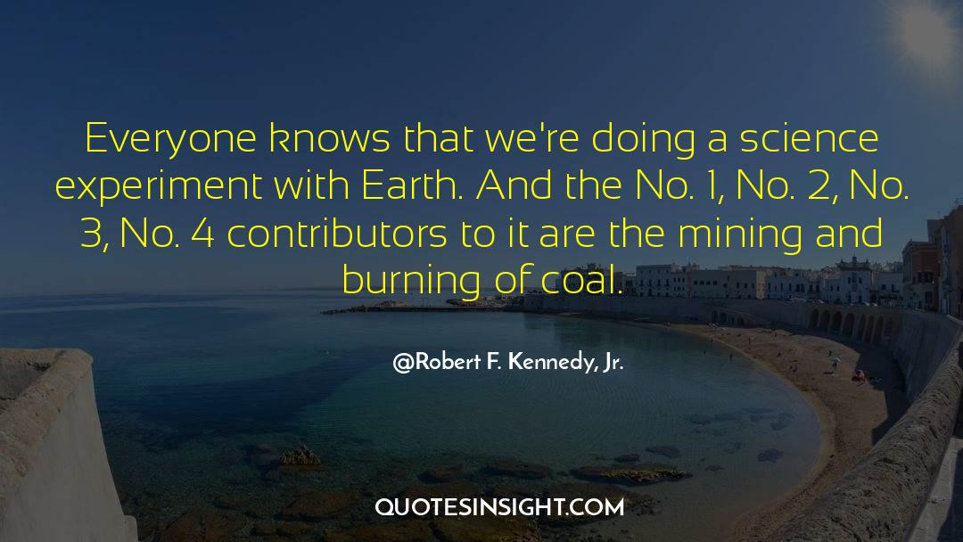4 quotes by Robert F. Kennedy, Jr.