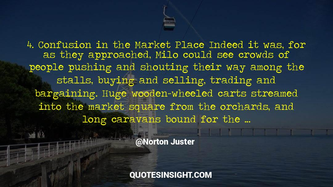 4 quotes by Norton Juster