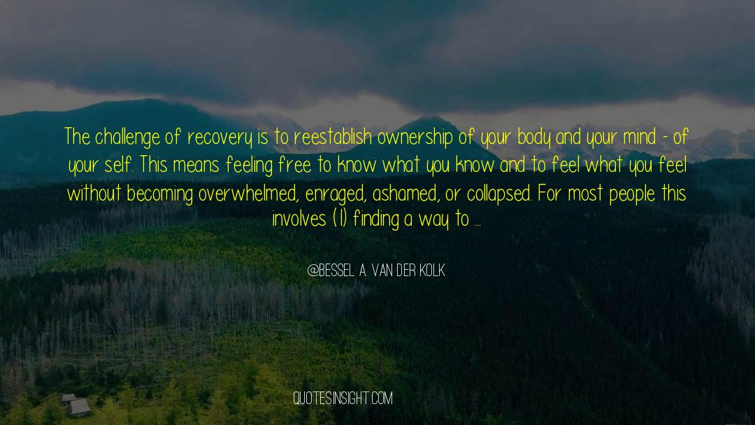 4 quotes by Bessel A. Van Der Kolk
