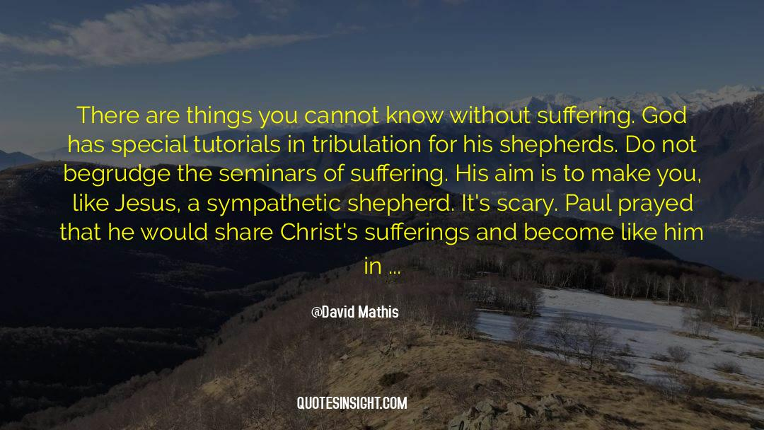 4 quotes by David Mathis