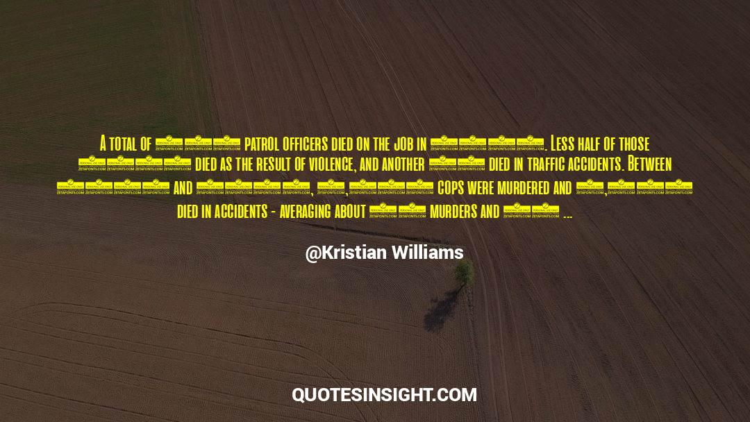 4 quotes by Kristian Williams