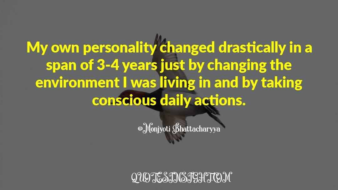 4 quotes by Monjyoti Bhattacharyya
