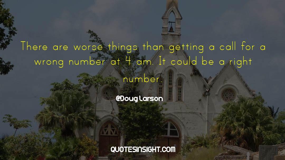 4 quotes by Doug Larson