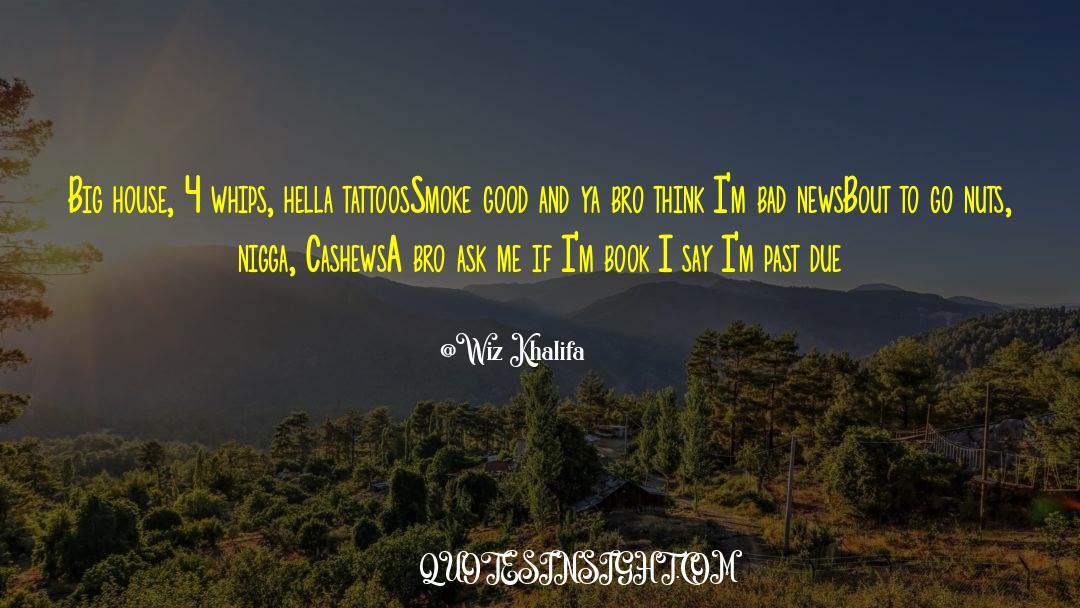 4 quotes by Wiz Khalifa