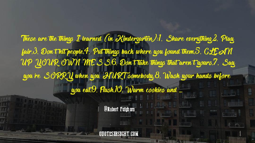 4 quotes by Robert Fulghum
