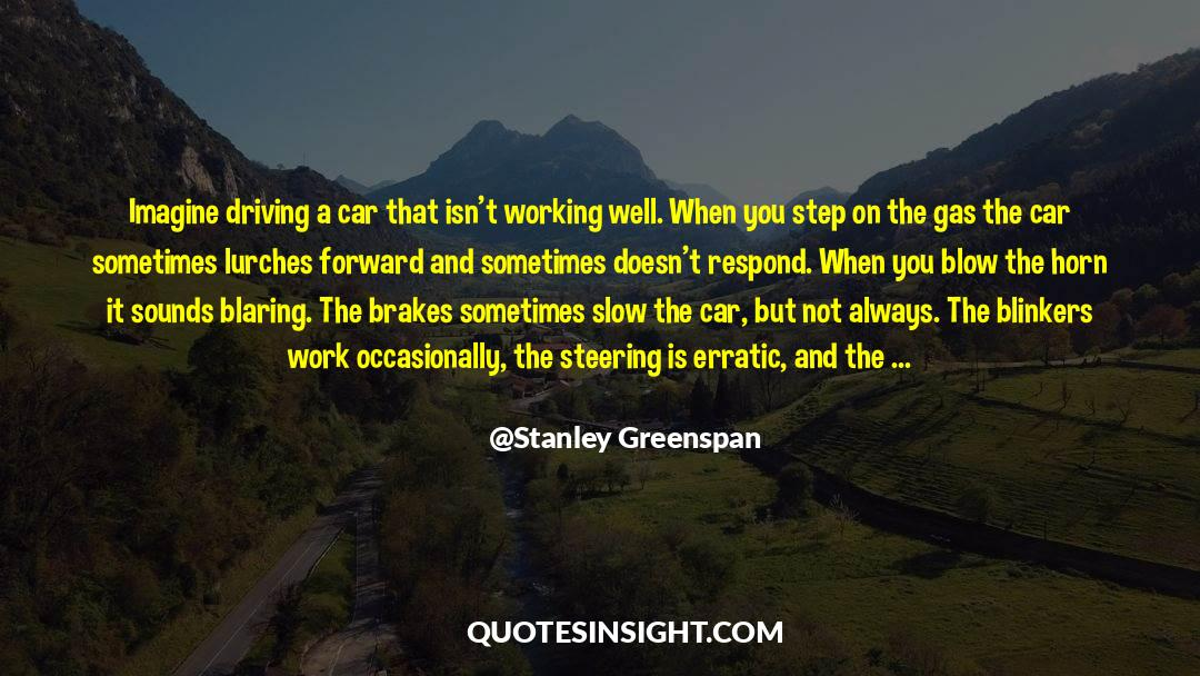 Blinkers quotes by Stanley Greenspan