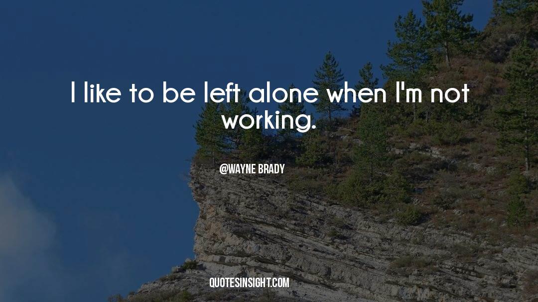 Brady quotes by Wayne Brady