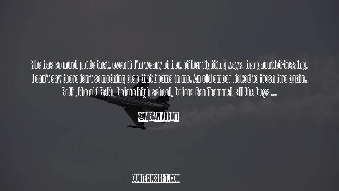 Brady quotes by Megan Abbott