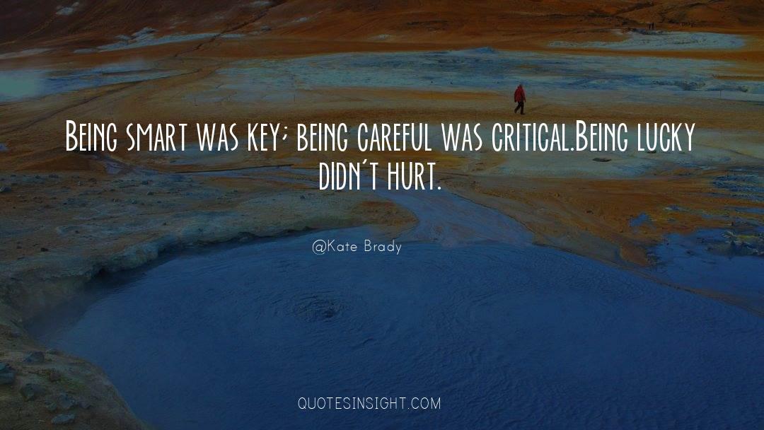 Brady quotes by Kate Brady