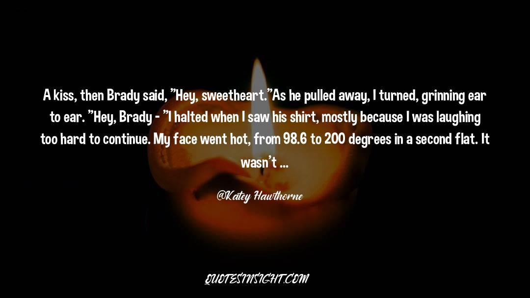 Brady quotes by Katey Hawthorne