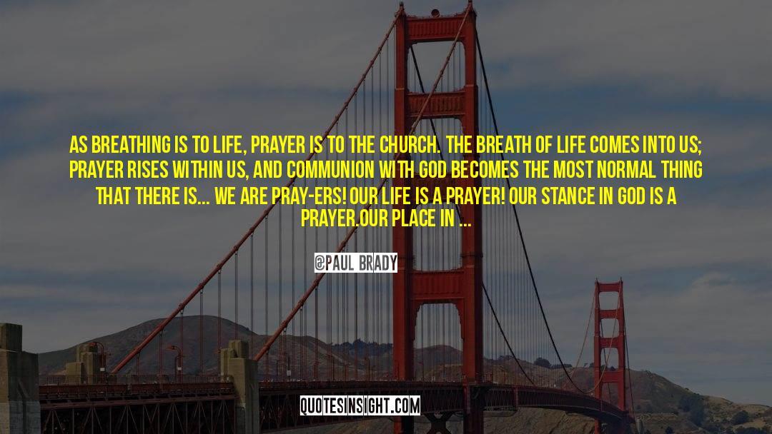 Brady quotes by Paul Brady