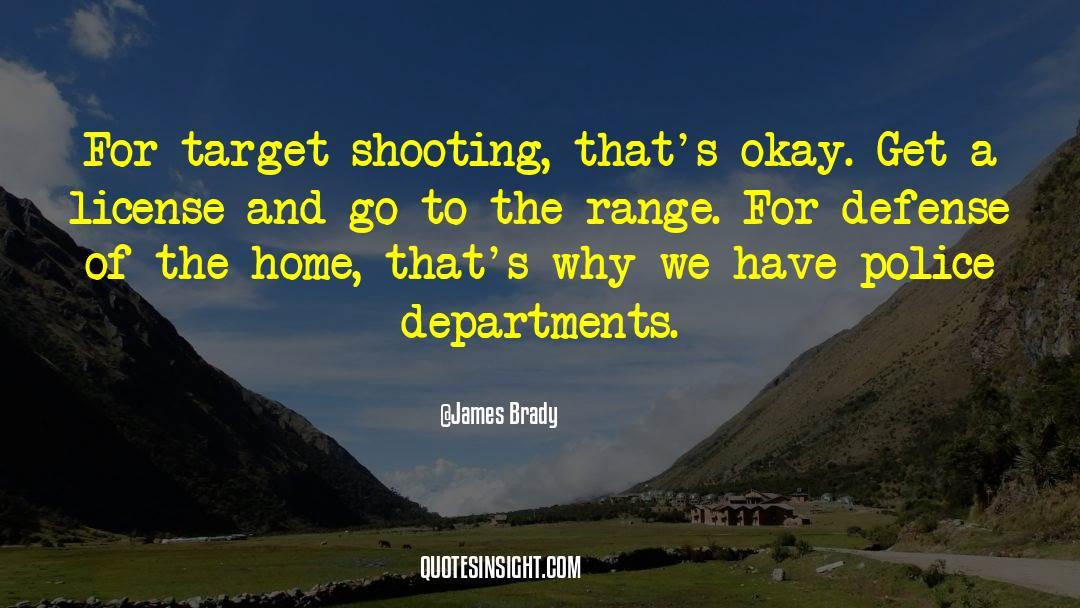 Brady quotes by James Brady