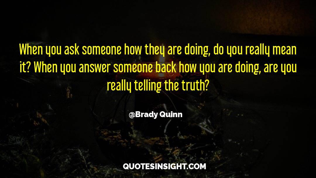 Brady quotes by Brady Quinn