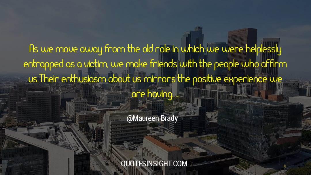 Brady quotes by Maureen Brady