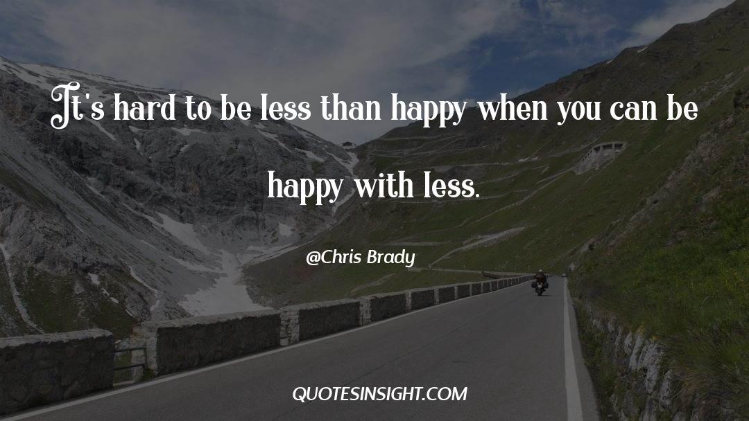 Brady quotes by Chris Brady