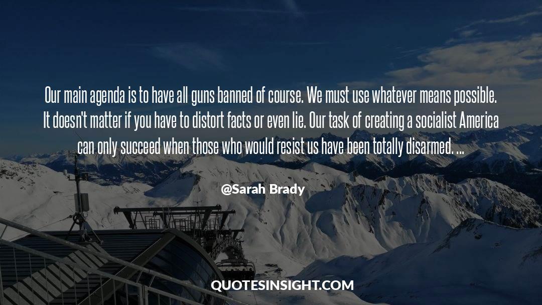 Brady quotes by Sarah Brady