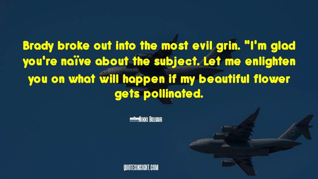 Brady quotes by Nikki Bolvair