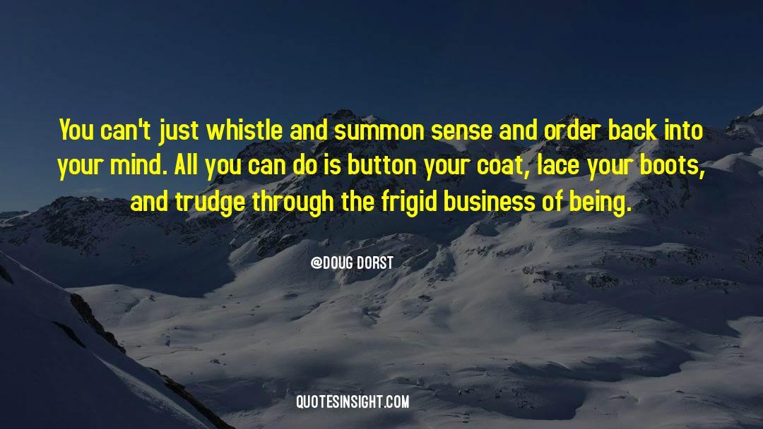 Coat quotes by Doug Dorst